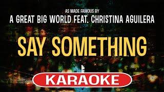 Say Something (Karaoke)   A Great Big World Feat. Christina Aguilera