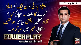 Power Play | Arshad Sharif  | ARYNews | 8 July 2021