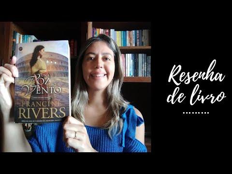Resenha do livro Uma voz ao vento, de Francine Rivers