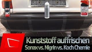 Kunststoff aufbereiten und auffrischen SONAX Kunststoff Schwarz vs. Nigrin vs. Koch Chemie Plaststar