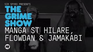 Grime Show: Manga, Flowdan & Jamakabi