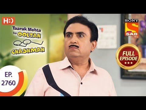 Taarak Mehta Ka Ooltah Chashmah Ep 2760 Full Episode
