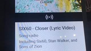 Singing SIX60 Closer