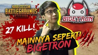 27 KILL! KATA SETIM MAINNYA KAYAK BTR - PUBG Mobile Indonesia