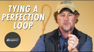 How To Tie A Perfection Loop