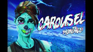 "Fortnite Montage   ""Carousel"""