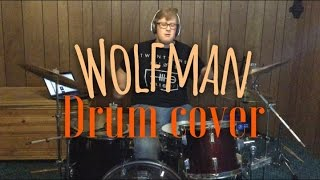 Wolfman- The Front Bottoms- Drum Cover