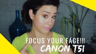 How to Focus Canon T5i | Samantha Ebreo