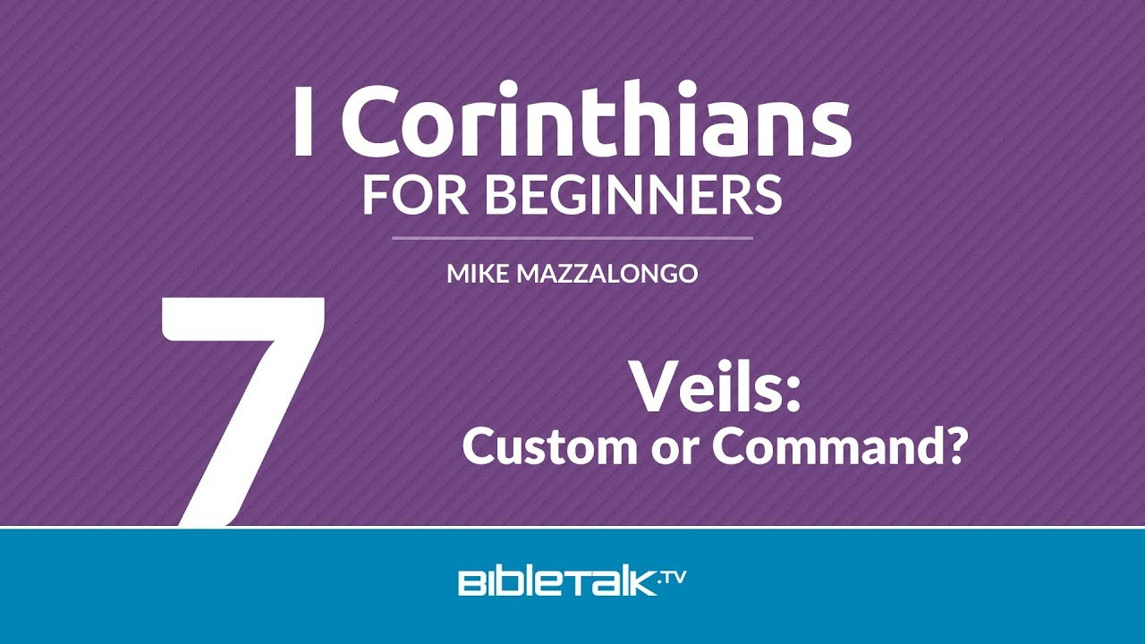 7. Veils: Custom or Command?