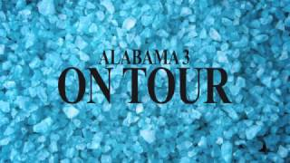 Alabama 3 - 20 Years On Tour