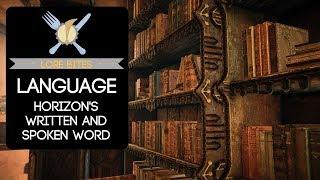 Lore Bites: Language (Horizon's Written and Spoken Word)