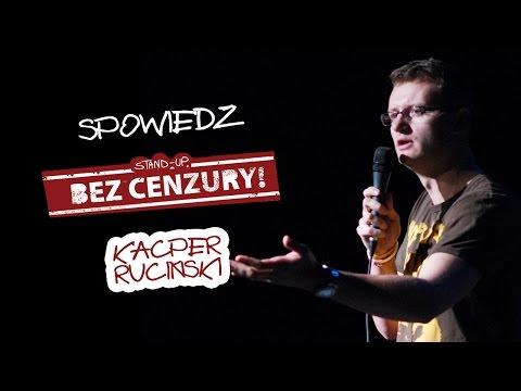 Kacper Ruciński - Spowiedź