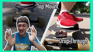 Top Mount Vs. Drop Through Longboards | Which one should you buy!?!