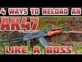 Download Video Four Ways To Reload An AK-47 Like A Boss