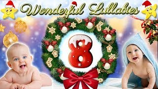 2 Hours Super Relaxing Baby Lullabies Collection ♥ Christmas Carols Xmas Bedtime Music ♫ Good Night