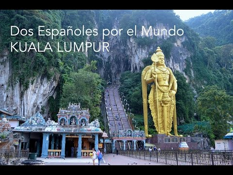 Un día en Kuala Lumpur {Malasia} - Dos Españoles por el Mundo