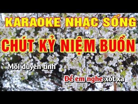 chut-ky-niem-buon-karaoke-nhac-song-hinh-anh-full-hd-am-thanh-song-dong-va-hay-nhat