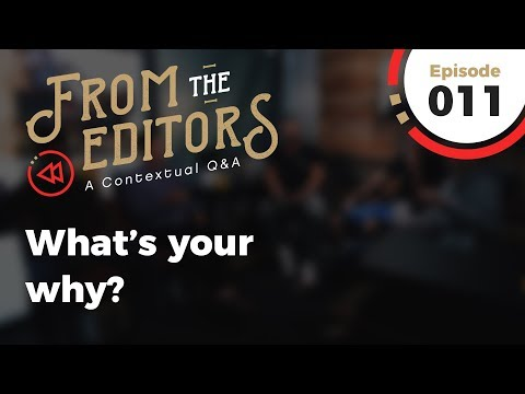 From the Editors | Episode 11