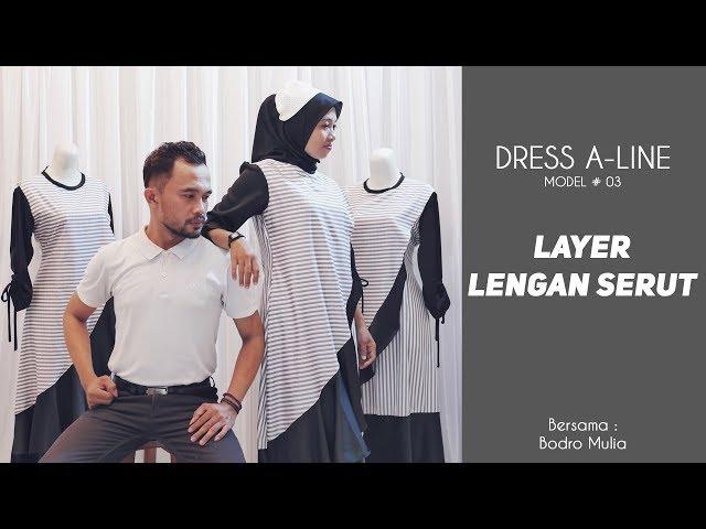 DRESS A LINE MODEL #03 LAYER LENGAN SERUT