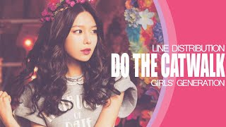 Do The Catwalk - Girls' Generation (Line Distribution)