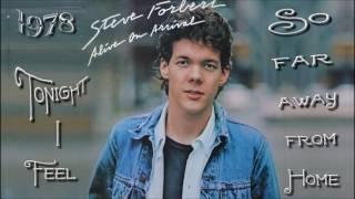 Steve Forbert - Tonight I Feel So Far Away From Home