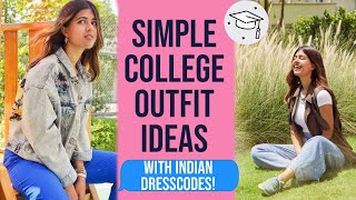 SIMPLE Outfits For Colleges With DRESSCODES! | Sejal Kumar