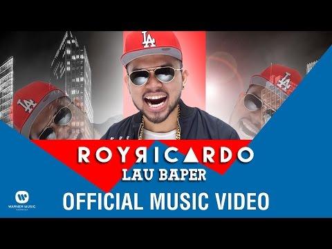 Roy ricardo   lau baper  official music video