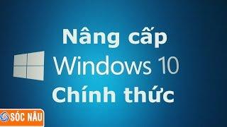 Video hướng dẫn Update lên Windows 10 từ Windows 7, Windows 8