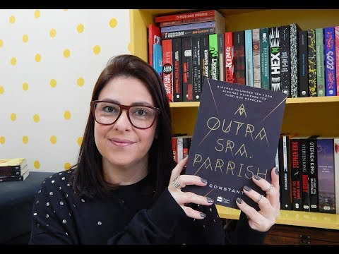 A OUTRA SRA. PARRISH - Liv Constantine | Ju Oliveira