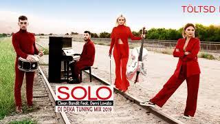 Clean Bandit Feat. Demi Lovato   Solo 2019 (DJ DEKA Tuning Mix)