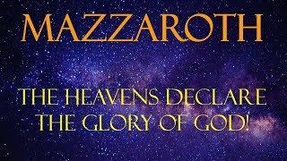 The Mazzaroth - The Gospel In The Stars - Act I