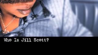 Jill Scott  - The Roots (Interlude)