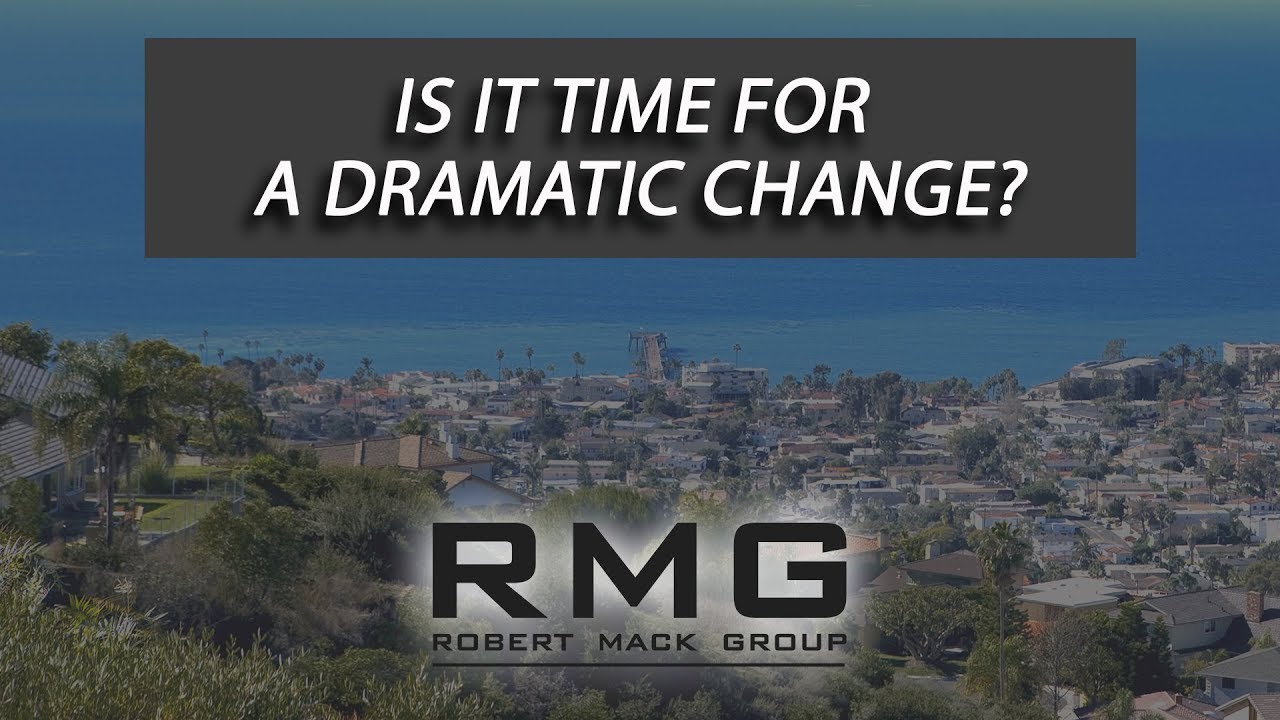 Is It Time for a Dramatic Change?