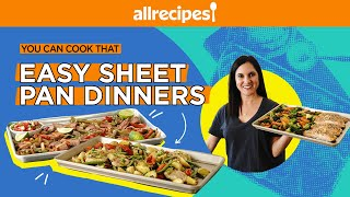 3 Easy Sheet Pan Dinners To Feed The Whole Family | You Can Cook That | Allrecipes.com