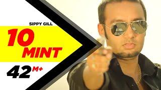 10 Mint | Sippy Gill & Megha Sharma Feat Laddi Gill | Latest Punjabi Songs 2014 | Speed Records