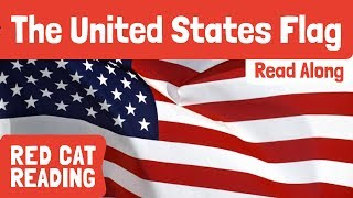 The United States Flag | Curious Kids | Fun Facts For Kids | Made By Red Cat Reading