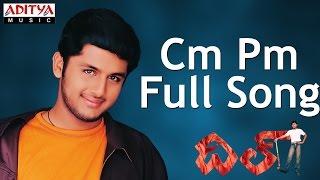 Cm Pm Full Song ll Dil Movie ll Nithin, Neha - YouTube