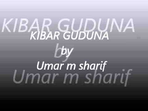 Kibar guduna by umar m sharif