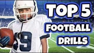 Top 5 Football Drills For Kids