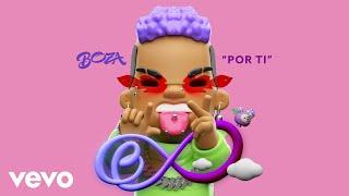 Boza - Por Ti (Audio)