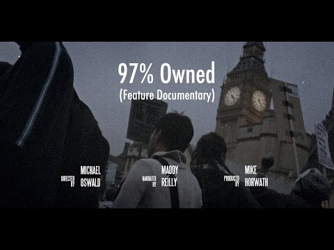 97% Owned - Economic Truth Documentary - How Is Money Created
