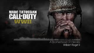 Call Of Duty WWII Soundtrack: A Brotherhood Of Heroes (Main Menu Theme)