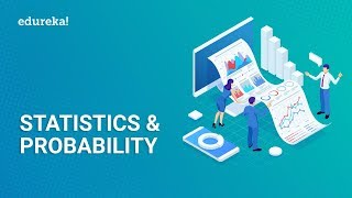 Statistics And Probability Tutorial | Statistics And Probability for Data Science | Edureka