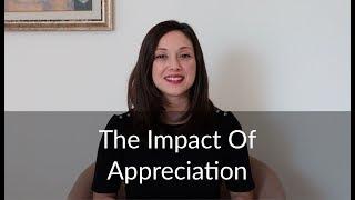 The Impact of Appreciation