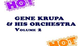 Gene Krupa - Aren't You Kinda Glad We Did It
