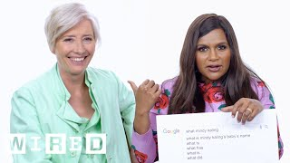 Mindy Kaling & Emma Thompson Answer The Webs Most Searched Questions   WIRED