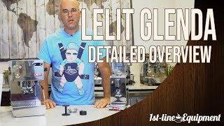 Lelit Glenda PID Espresso & Cappuccino Machine Overview