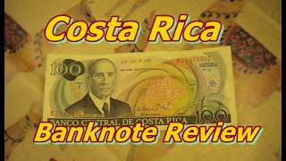 Reviewing Costa Rican 100 Colones Banknote