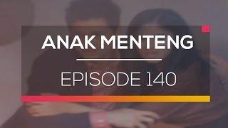 Anak Menteng - Episode 140