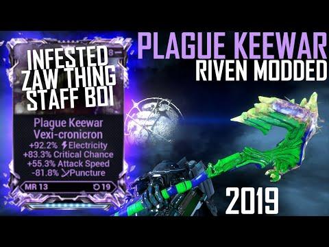 [Warframe] PLAGUE KEEWAR RIVEN MODDED [epic 2019 build]